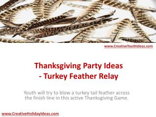 Thanksgiving Party Ideas - Turkey Feather Relay