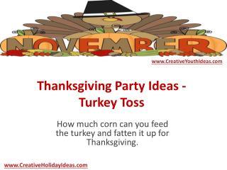 Thanksgiving Party Ideas - Turkey Toss