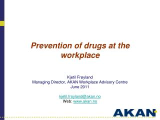 Prevention of drugs at the workplace