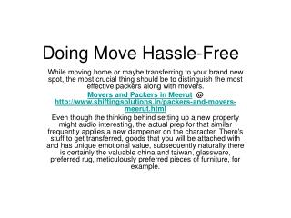 Major Ways to Produce Moving Easy
