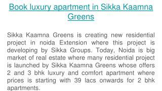 Book flat with Sikka Kaamna Greens
