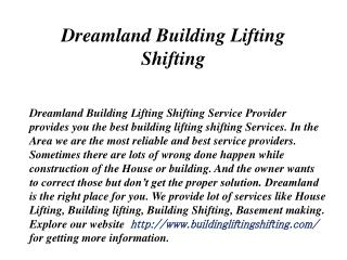 Dreamland Building Lifting Shifting