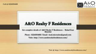 A&O Realty F Residences - Malad East Mumbai - Price, Review, Floor Plan - Call @ 02261054600