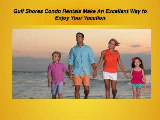 Best Gulf  Shores Vacation Rentals