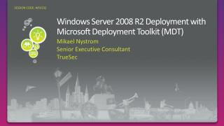 Windows Server 2008 R2 Deployment with Microsoft Deployment Toolkit MDT