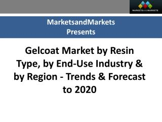Gelcoat Market worth 1,233 Million USD by 2020