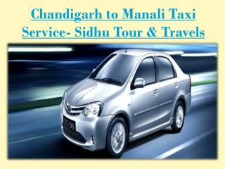 Affordable Chandigarh to manali taxi