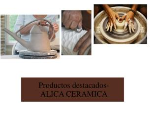 Productos destacados-ALICA CERAMICA