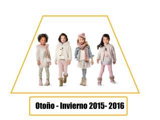 Otoño - Invierno 2015- 2016