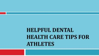 Helpful Dental Health Care Tips for Athletes