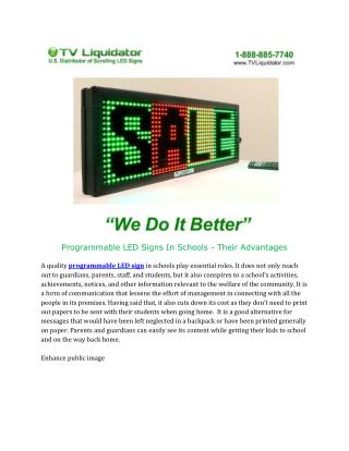 Programmable LED Signs In Schools - Their Advantages