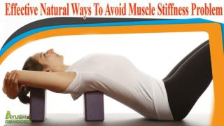 Effective Natural Ways To Avoid Muscle Stiffness Problem