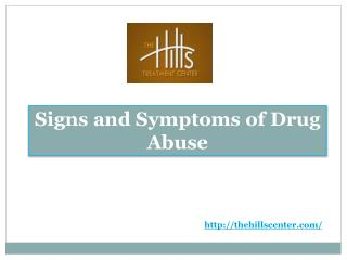 Signs and Symptoms of Drug Abuse