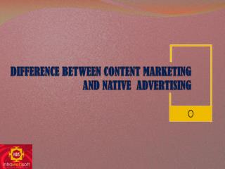 Difference Between Content Marketing and Native Advertising