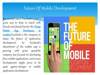 Future Of Mobile Apps developer London