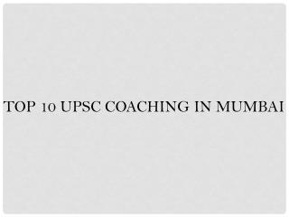 best coaching Upsc in mumbai