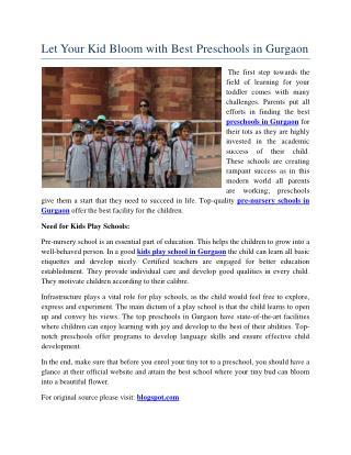 Let Your Kid Bloom with Best Preschools in Gurgaon