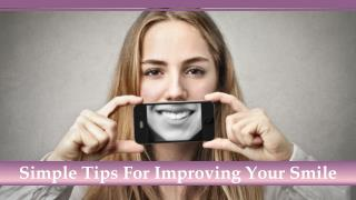 Simple Tips For Improving Your Smile