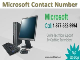 Call Microsoft contact Number 1-877-632-9994 tollfree to contact Microsoft