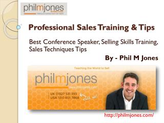 25 Professional, Effective Sales Techniques & Tips by Phil Jones