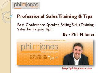 25 Professional, Effective Sales Techniques & Tips by Phil Jones