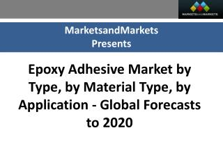 Epoxy Adhesive Market worth 2.25 Billion USD by 2020