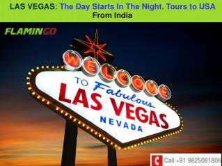 LAS VEGAS: The Day Starts in The Night
