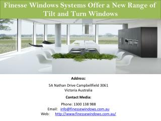 Finesse Windows Systems Offer a New Range of Tilt and Turn Windows