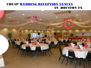 CHEAP WEDDING RECEPTION VENUES IN HOUSTON TX