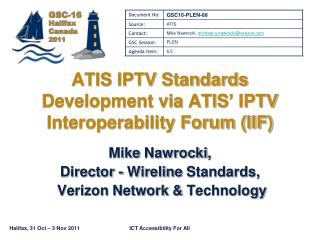 ATIS IPTV Standards Development via ATIS  IPTV Interoperability Forum IIF