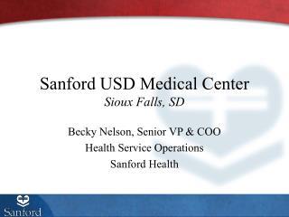 Sanford USD Medical Center Sioux Falls, SD