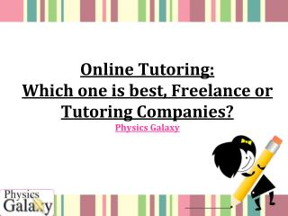 Online tutoring which one is best freelance or tutoring companies