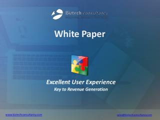 Excellent User Experience – Key to Revenue Generation