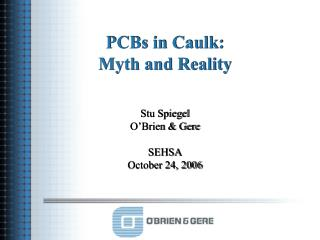 PCBs in Caulk: Myth and Reality