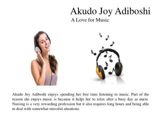 Akudo Joy Adiboshi-A Love for Music