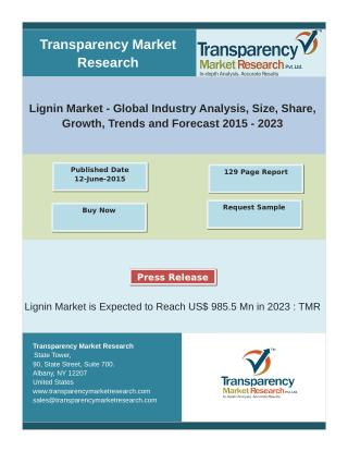 Lignin Market - Size, Share, Growth, Trends and Forecast 2015 � 2023