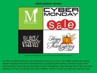 GREEN MONDAY SAVINGS