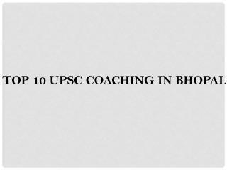best coaching Upsc in Bhopal