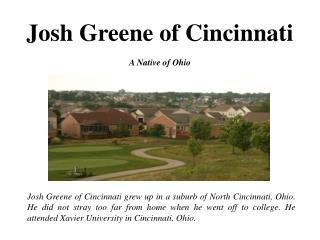 Josh Greene of Cincinnati - A Native of Ohio
