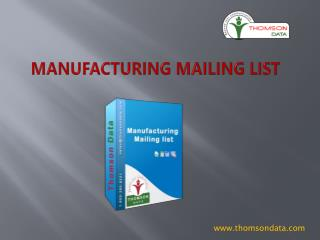 Manufacturing Professionals - Manufacturing Email List - Manufacturing Executives