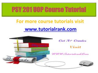 PSY 201 Course Tutorial / Tutorialrank