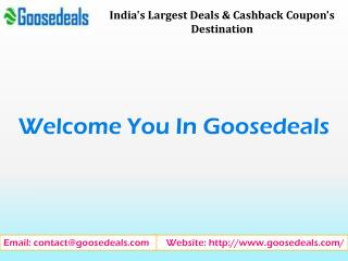 India's largest deals & cashback coupon's destination goosedeals.com