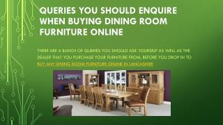 Queries You Should Enquire When Buying Dining Room Furniture Online