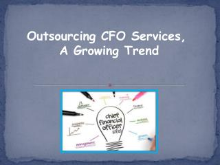 Outsourcing CFO Services, A Growing Trend