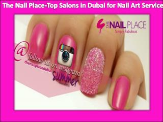 The Nail Place-Top Salons in Dubai for Nail Art Service