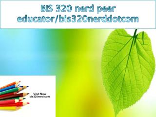 bis245 homework peer educator/bis245homeworkdotcom