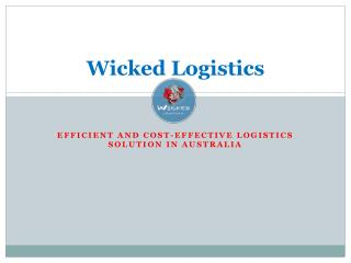 Efficient & Cost-Effective Logistcs Solution in Australia
