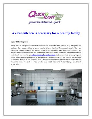 A clean kitchen is necessary for a healthy family