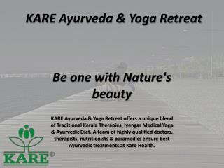 Kare Ayurveda & Yoga Retreat Be One With Nature's Beauty