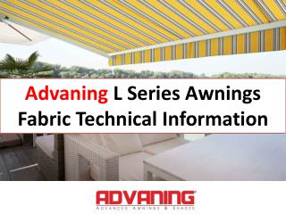 Advaning L Series Awnings Fabric Technical Information